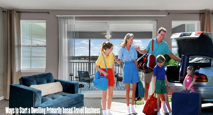 Ways to Start a Dwelling Primarily based Travel Business